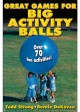 greatbiggamesforactivityballs 80x112 Great Games for Big Activity Balls